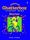 American Chatterbox Starter: Student Book (Oxford American English)