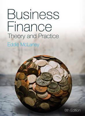 Business Finance Theory and Practice