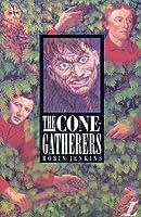 The Cone Gatherers (Longman Literature)