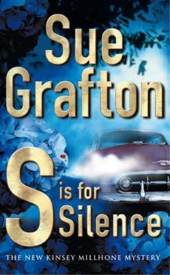 S is for Silence (Kinsey Millhone, #19) by Sue Grafton