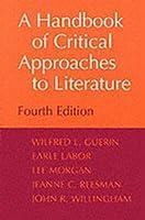 A Handbook of Critical Approaches to Literature