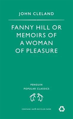 Fanny Hill, or Memoirs of a Woman of Pleasure