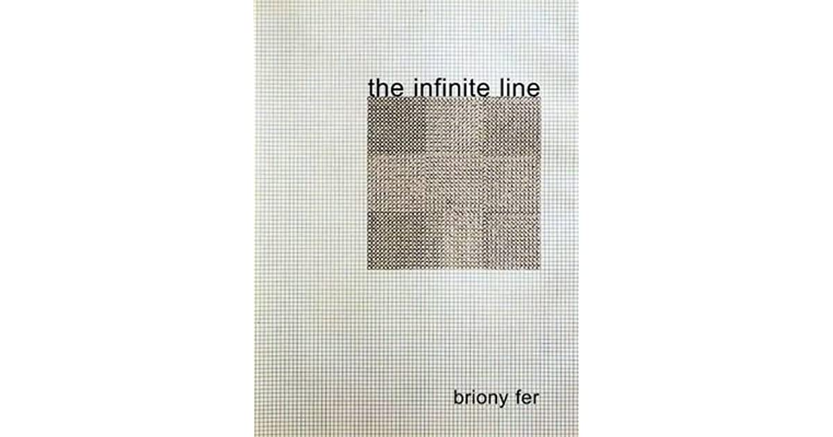 The Infinite Line Re Making Art After Modernism By Briony Fer