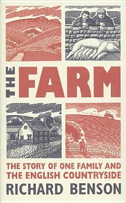 The Farm: The Story of One Family and the English Countryside by