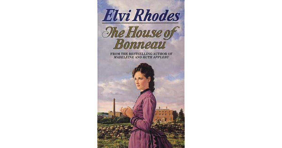 The House Of Bonneau By Elvi Rhodes