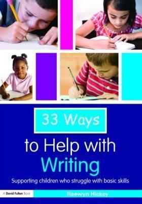 33-Ways-to-Help-with-Writing-Supporting-Children-who-Struggle-with-Basic-Skills-Thirty-Three-Ways-to-Help-with-