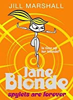Spylets Are Forever (Jane Blonde, #7)