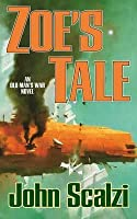Zoe's Tale (Old Man's War, #4)
