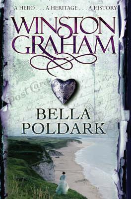 Bella Poldark by Winston Graham
