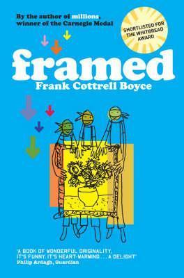 Ebook Framed By Frank Cottrell Boyce