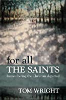 For All the Saints?: Remembering the Christian Departed
