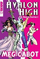 The Merlin Prophecy (Avalon High: Coronation, #1)