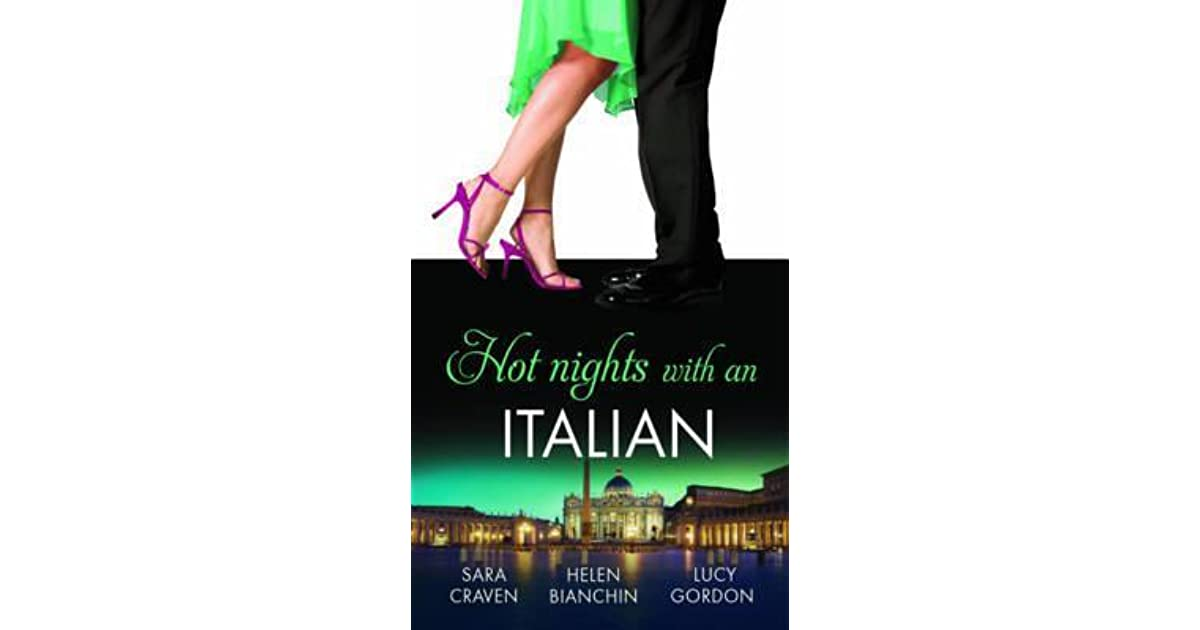 hot nights with the italian 3 book box set bianchin helen craven sara gordon lucy