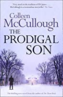 The Prodigal Son. by Colleen McCullough