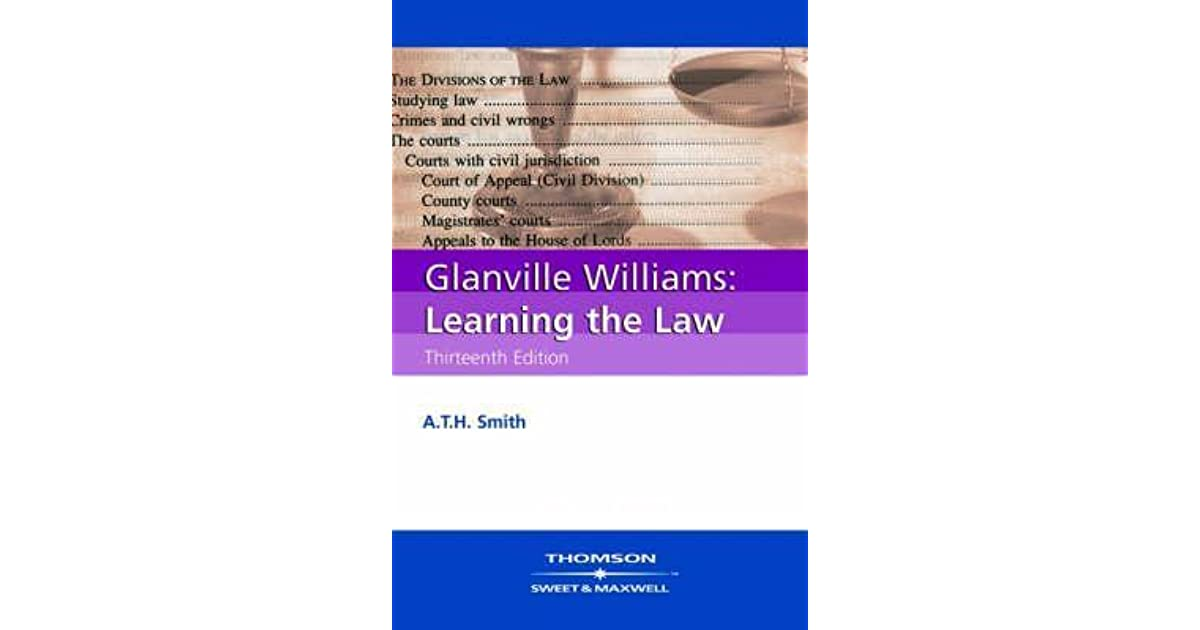 Glanville Williams: Learning the Law by Glanville L  Williams