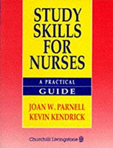 Study Skills for Nurses: A Practical Guide