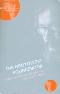 The Grotowski Sourcebook