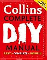 Collins Complete DIY Manual. Albert Jackson and David Day
