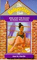 Jessi and the Dance School Phantom (The Babysitters Club, #42)