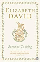 Summer Cooking. Elizabeth David