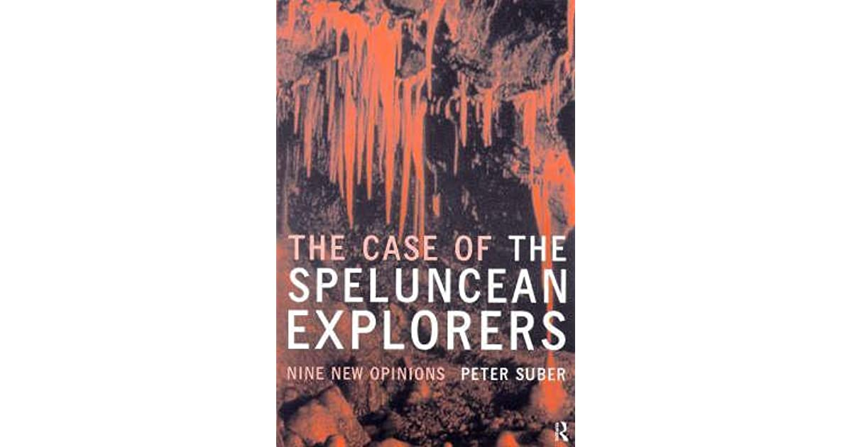 the case of the speluncean explorers The case of the speluncean explorers: interpretation of the contracts tang jun i lon fuller's the case of the speluncean explorers is a hypothetical case, a thought experiment composed of perfect scenarios presenting jurisprudence of different schools.