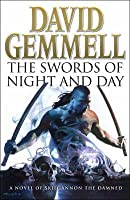 The Swords of Night and Day (Drenai Tales, #11)