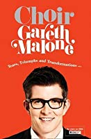 Gareth Malone's Choir. Gareth Malone