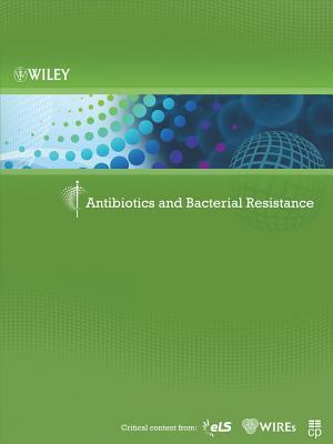 Antibiotics and Bacterial Resistance