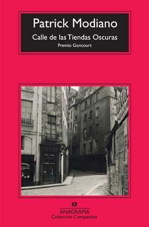 Calle de las tiendas oscuras by Patrick Modiano