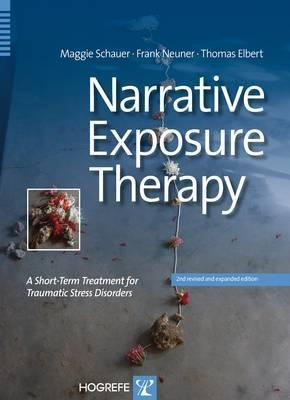 Narrative Exposure Therapy A Short-Term Treatment for Traumatic Stress Disorders