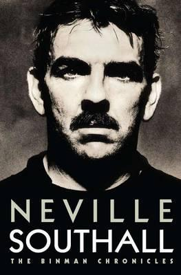 The Binman Chronicles. Neville Southall