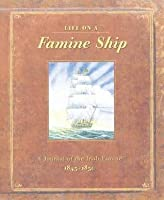 Life on a Famine Ship