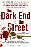 The Dark End of the Street: New Stories of Sex and Crime