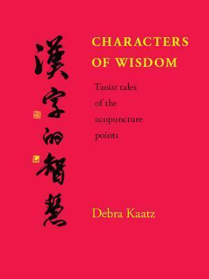 Characters of Wisdom - Taoist Tales