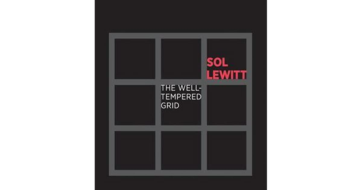 The Well-Tempered Grid Sol LeWitt