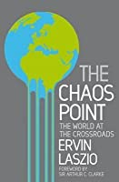 Chaos Point: The World at the Crossroads