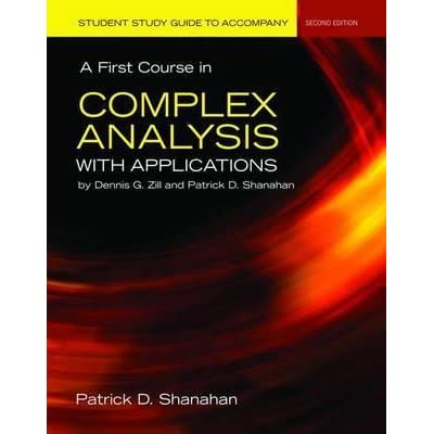 Student Study Guide To Accompany A First Course In Complex