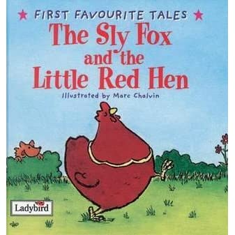 The Sly Fox And Red Hen by Mandy Ross