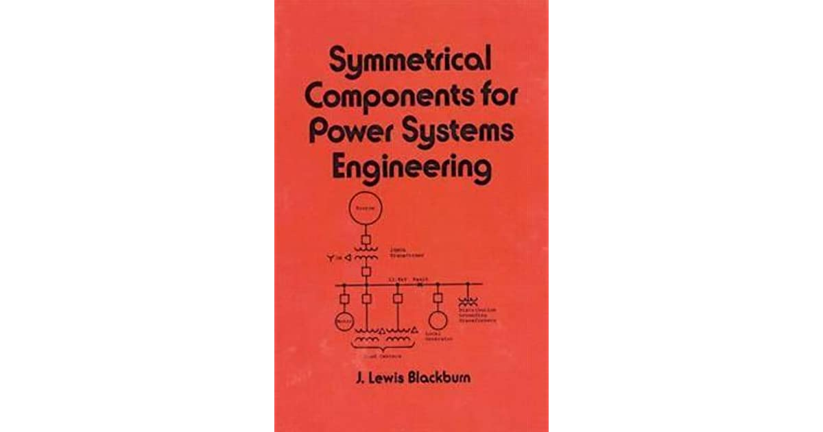 Symmetrical components for power systems engineering by j lewis symmetrical components for power systems engineering by j lewis blackburn fandeluxe Images
