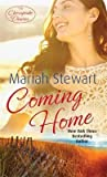 Coming Home. by Mariah Stewart