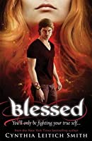 Blessed. by Cynthia Leitich Smith