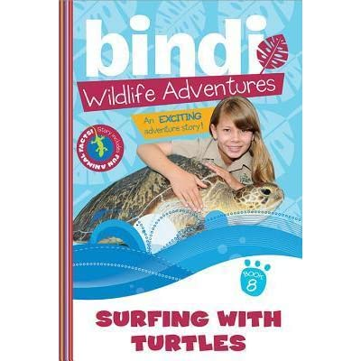 bindi wildlife adventures 8 surfing with the turtles irwin bindi black jess