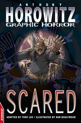 Scared (Edge: Horowitz Graphic Horror)