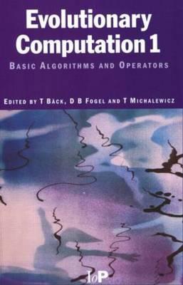 Evolutionary Computation 1: Basic Algorithms and Operators