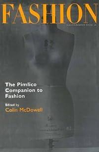 The Pimlico Companion to Fashion