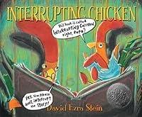 Interrupting Chicken. David Ezra Stein