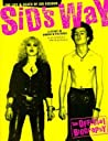 Sid's Way: The Life and Death of Sid Vicious