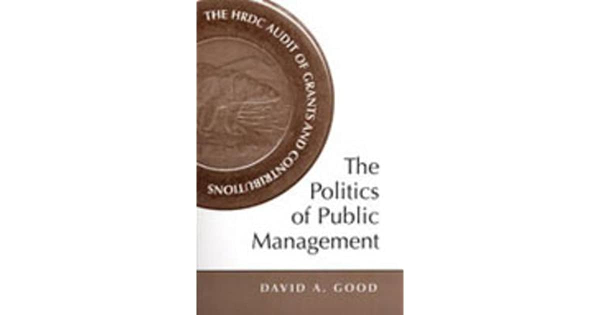 The HRDC Audit of Grants and Contributions The Politics of Public Management