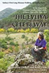 The Evliya Çelebi Way: Turkey's First Long-Distance Walking and Riding Route