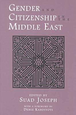 Gender and Citizenship in the Middle East